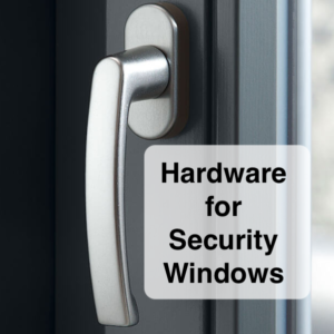Hardware for Security Windows